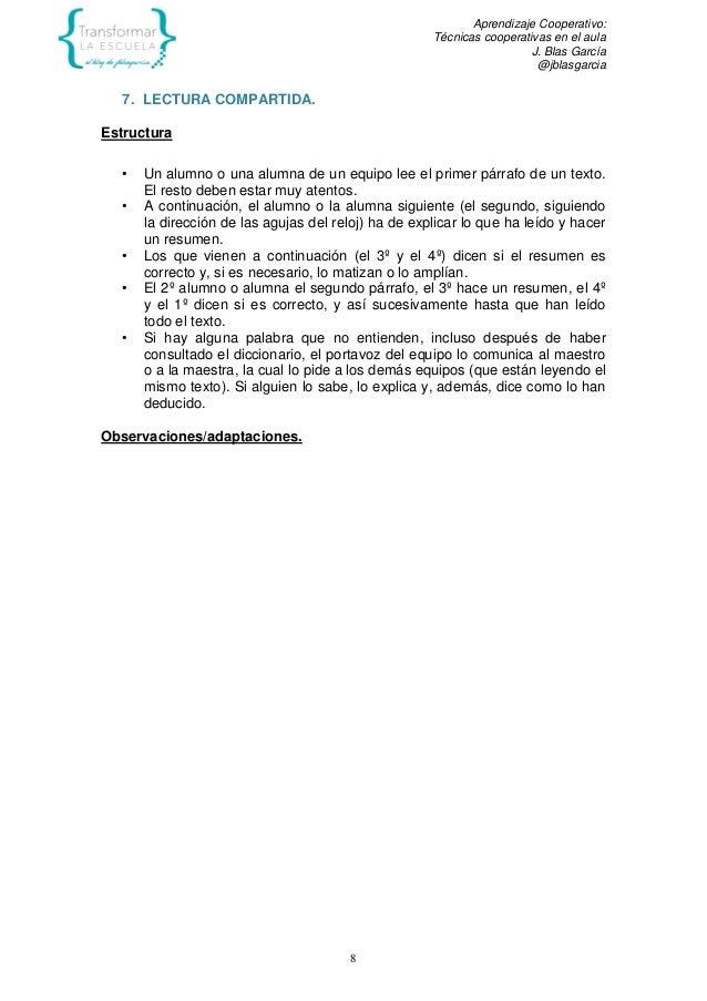 Aprendizaje Cooperativo: Técnicas cooperativas en el aula J. Blas García @jblasgarcia 8 7. LECTURA COMPARTIDA. Estructura ...