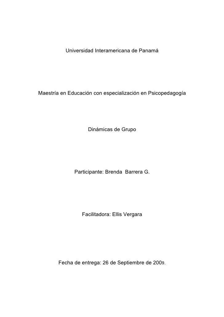 Universidad Interamericana de Panamá     Maestría en Educación con especialización en Psicopedagogía                      ...