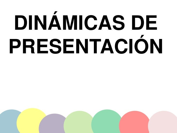 Dinamicas De Presentacion