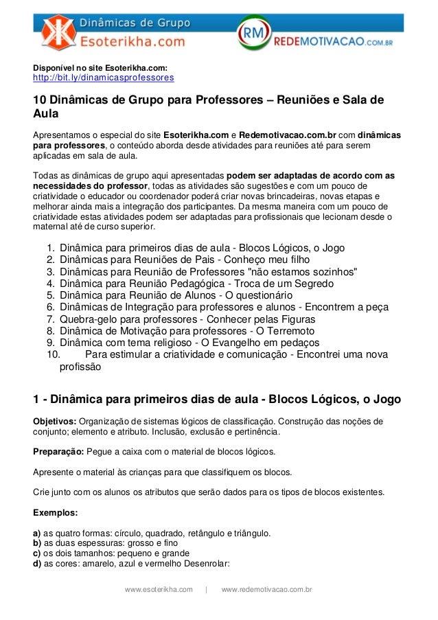 www.esoterikha.com | www.redemotivacao.com.br Disponível no site Esoterikha.com: http://bit.ly/dinamicasprofessores 10 Din...