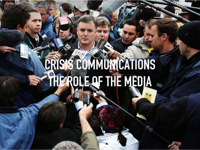 Crisis communications and the role of the media Slide 2