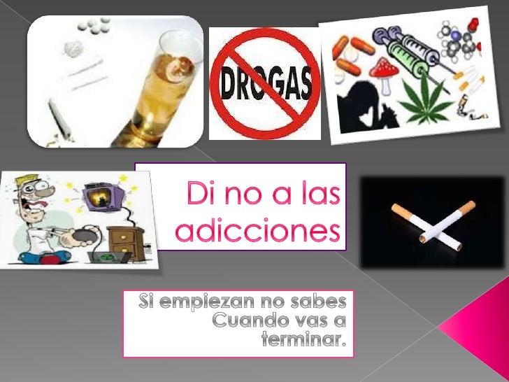 Di No A Las Adicciones 1 728cb1339177823