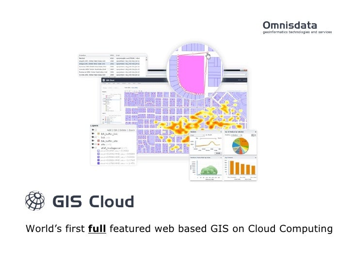World's first  full  featured web based GIS on Cloud Computing