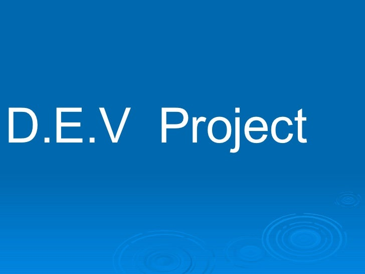 D.E.V   Project