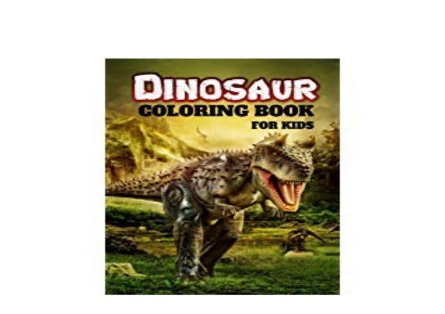 Download P D F Library Dinosaur Coloring Book For Kids Amazin
