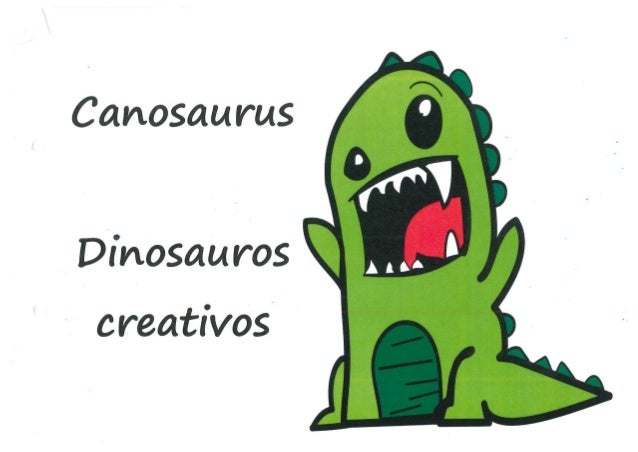 Canosaurus: dinosauros creativos