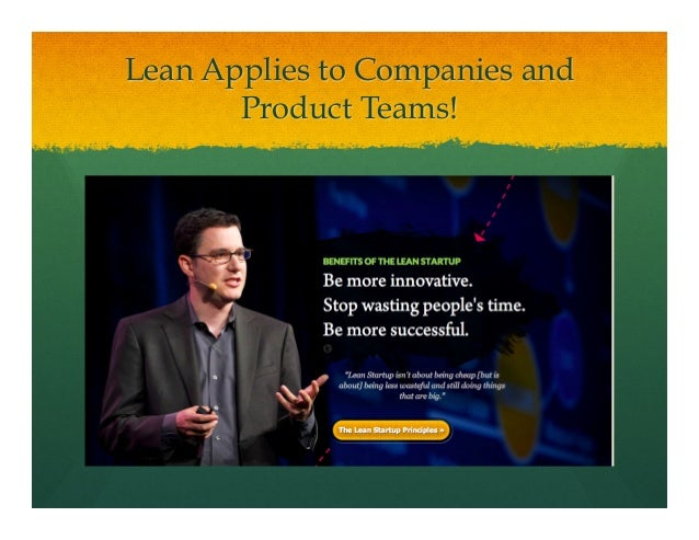 Lean Applies to Companies andProduct Teams!