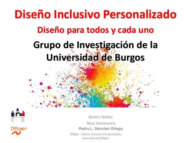 DINper - Diseño Inclusivo Personalizado www.ubu.es/DINper • Proyecto Compra Pública • Interfaz en pantalla Grupo de Invest...