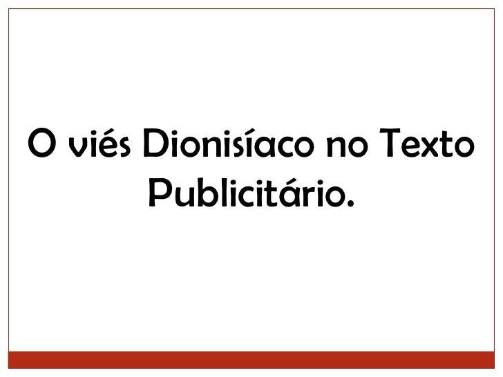 O viés Dionisíaco no Texto Publicitário.<br />