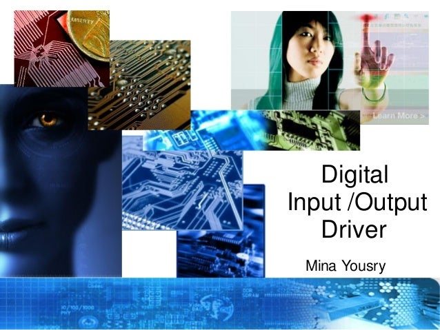 Digital Input /Output Driver Mina Yousry Copyright © 2012 Embedded Systems Committee