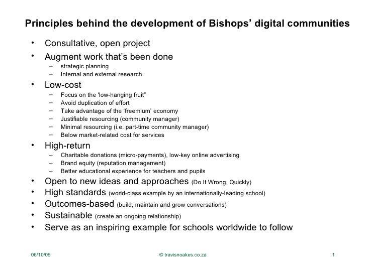 Principles behind the development of Bishops' digital communities <ul><li>Consultative, open project </li></ul><ul><li>Aug...