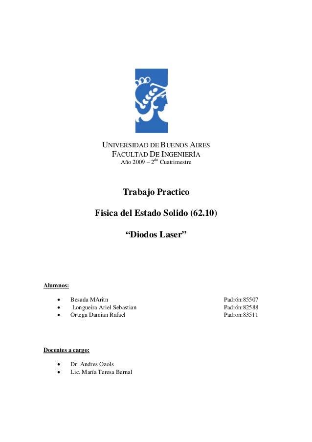 UNIVERSIDAD DE BUENOS AIRES FACULTAD DE INGENIERÍA Año 2009 – 2do Cuatrimestre  Trabajo Practico Fisica del Estado Solido ...