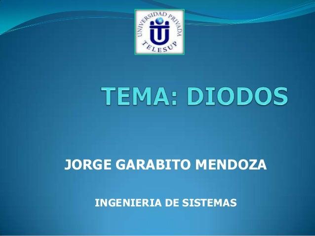 JORGE GARABITO MENDOZA   INGENIERIA DE SISTEMAS