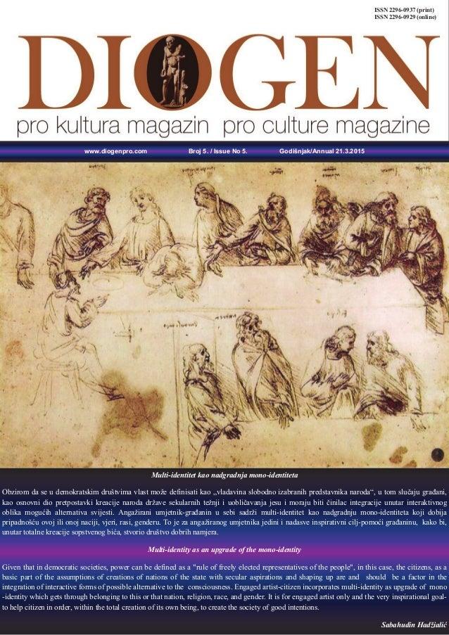 www.diogenpro.com Broj 5. / Issue No 5. Godišnjak/Annual 21.3.2015 Multi-identitet kao nadgradnja mono-identiteta Obzirom ...