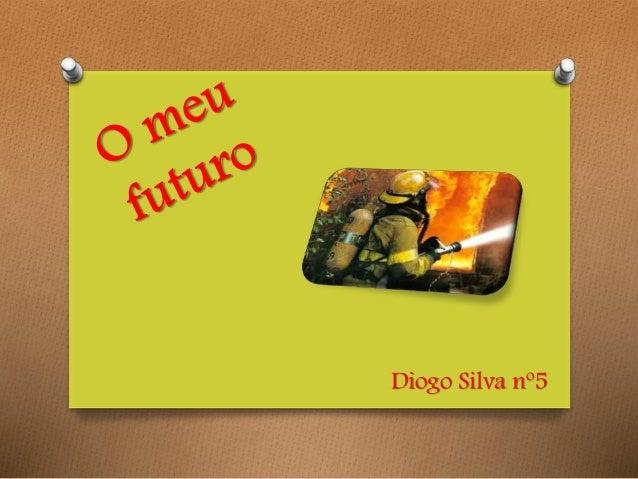 Diogo Silva nº5