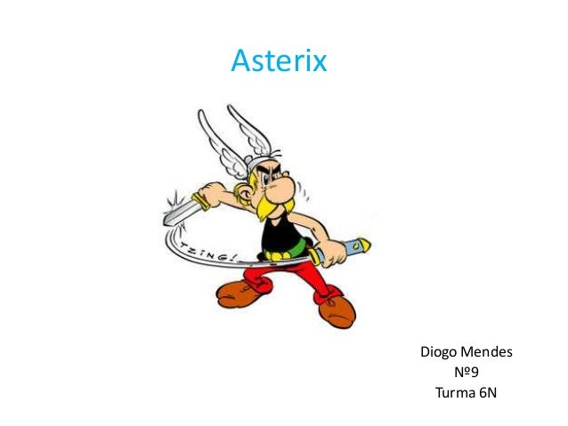 AsterixDiogo MendesNº9Turma 6N