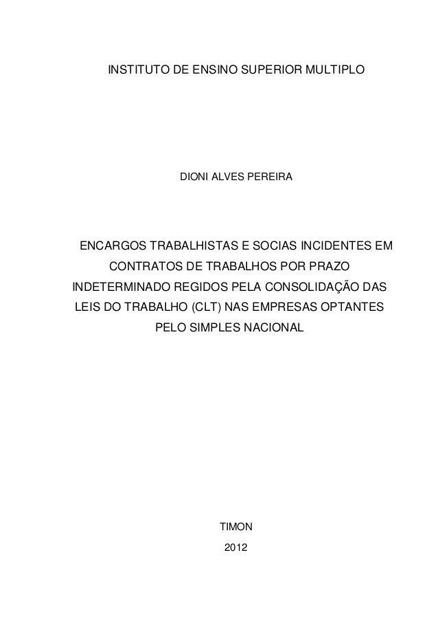 INSTITUTO DE ENSINO SUPERIOR MULTIPLO DIONI ALVES PEREIRA ENCARGOS TRABALHISTAS E SOCIAS INCIDENTES EM CONTRATOS DE TRABAL...