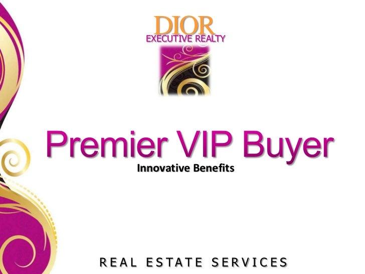 DIOR    EXECUTIVE REALTY   Innovative BenefitsREAL ESTATE SERVICES