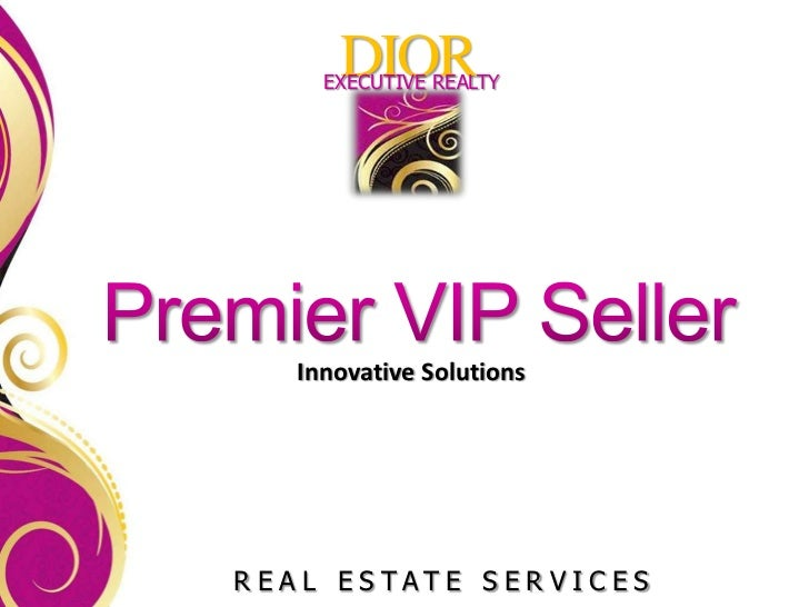 DIOR     EXECUTIVE REALTY   Innovative SolutionsREAL ESTATE SERVICES