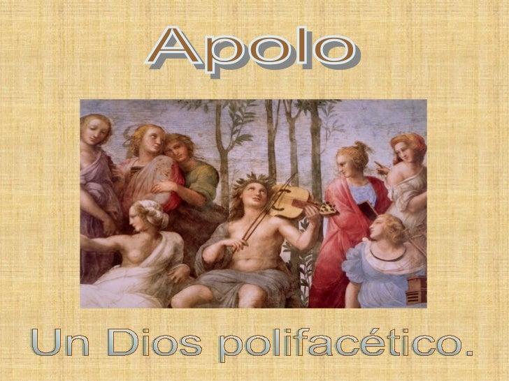 APOLOÍndice   1. Origen.     1.1 Oráculo.   2. ¿Quién es?.         2.1 Dios polifacético.   3. Atributos.   4. Característ...