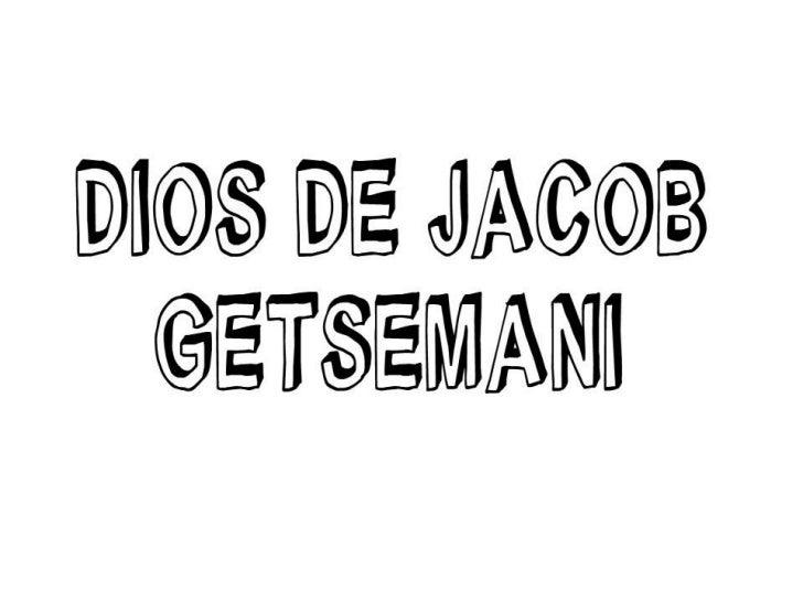 Dios De Jacob Getsemani II Parte