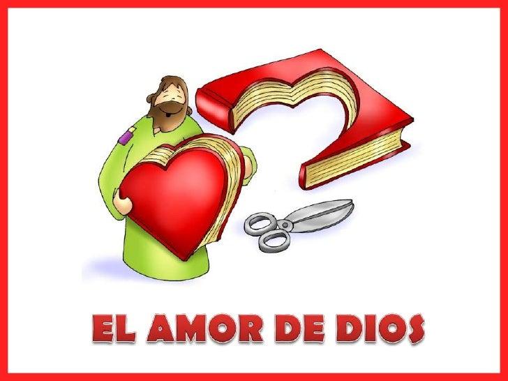 EL AMOR DE DIOS<br />