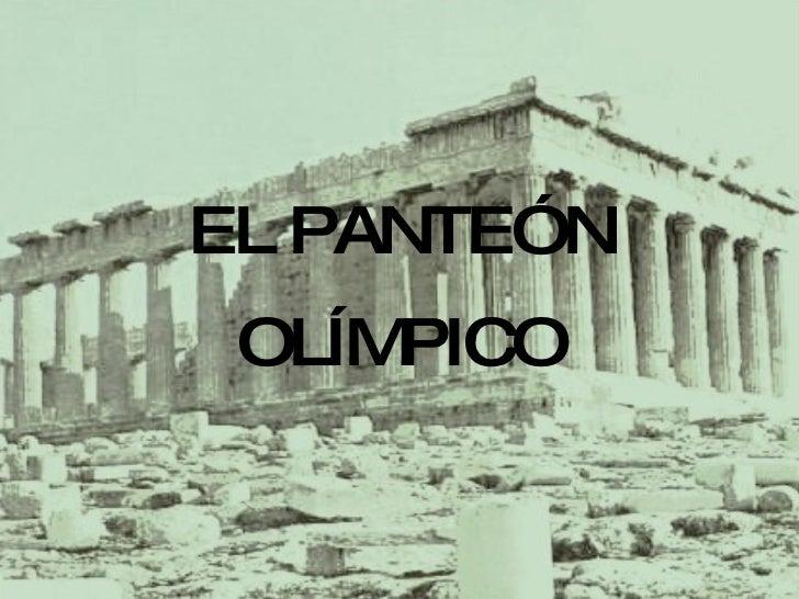 EL PANTEÓN OLÍMPICO
