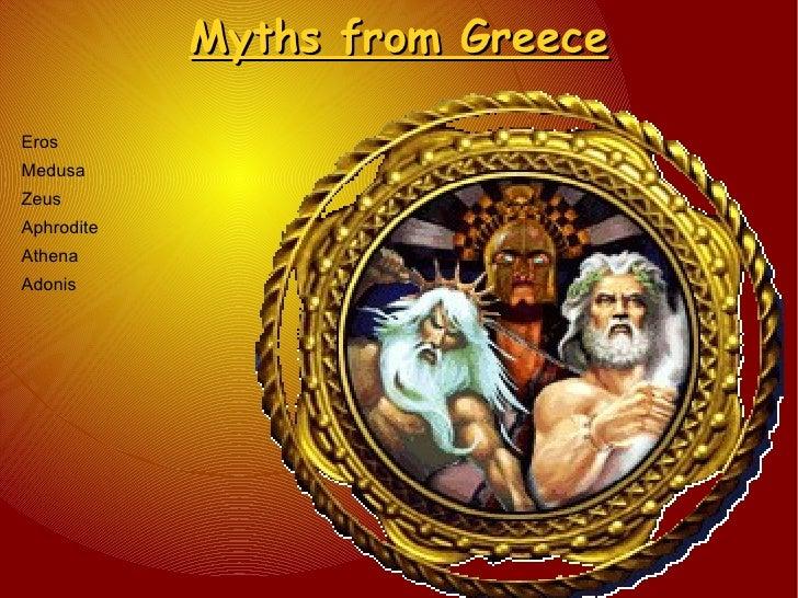 Myths from Greece Eros Medusa Zeus Aphrodite Athena Adonis