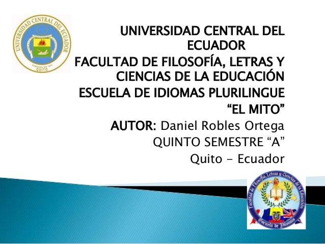 """UNIVERSIDAD CENTRAL DEL ECUADOR FACULTAD DE FILOSOFÍA, LETRAS Y CIENCIAS DE LA EDUCACIÓN ESCUELA DE IDIOMAS PLURILINGUE """"E..."""
