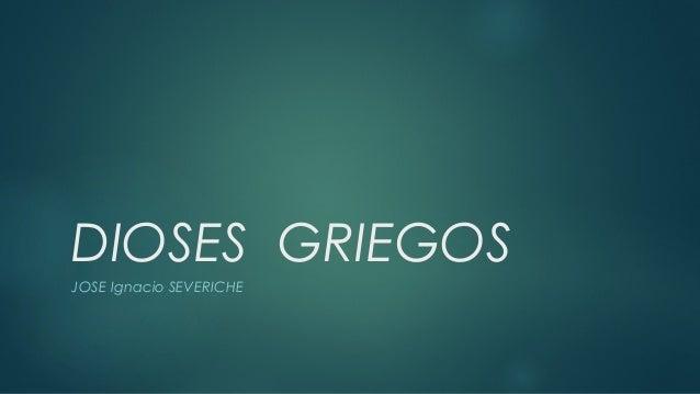 DIOSES GRIEGOS JOSE Ignacio SEVERICHE