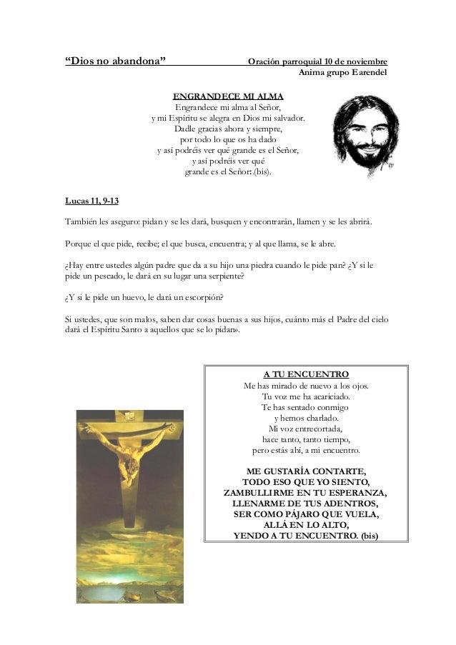 """""""Dios no abandona"""" Oración parroquial 10 de noviembre Anima grupo Earendel ENGRANDECE MI ALMA Engrandece mi alma al Señor,..."""