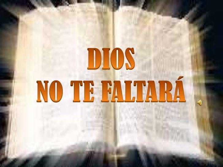 Dios no te faltará