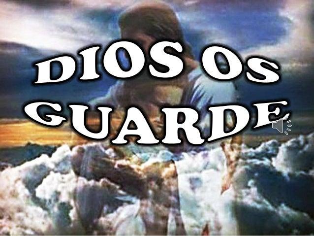 Dios os guarde
