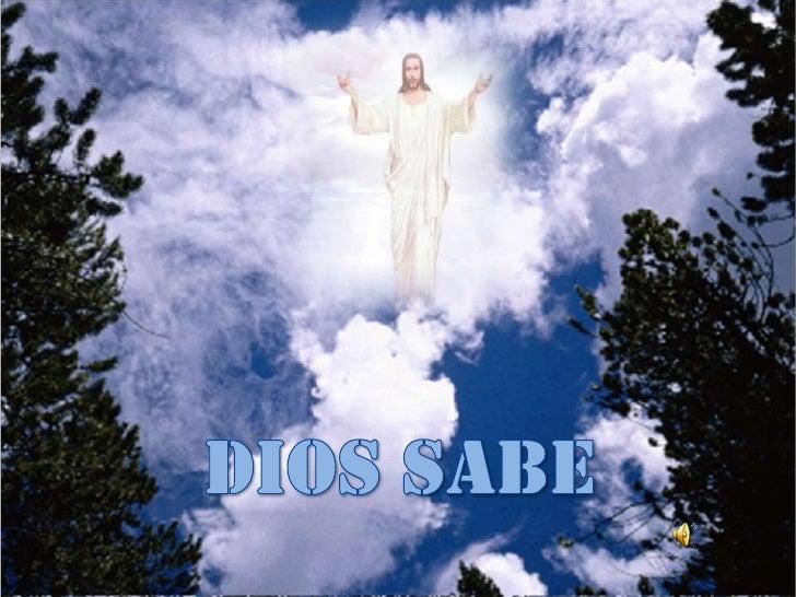 DIOS SABE<br />
