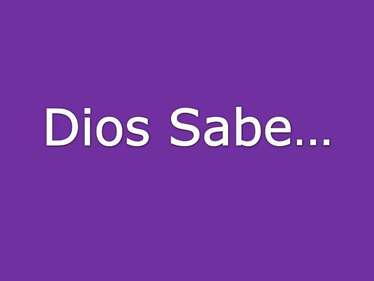 Dios Sabe…<br />