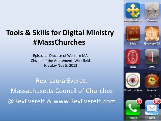 Tools & Skills for Digital Ministry #MassChurches Episcopal Diocese of Western MA Church of the Atonement, Westfield Tuesd...