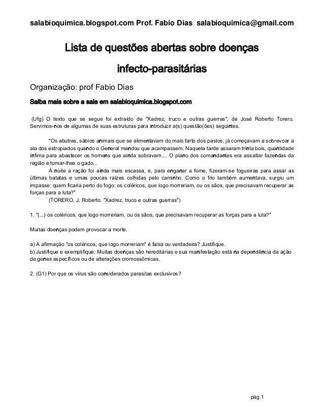 salabioquimica.blogspot.com Prof. Fabio Dias salabioquimica@gmail.com pag.1 Lista de questões abertas sobre doenças infect...