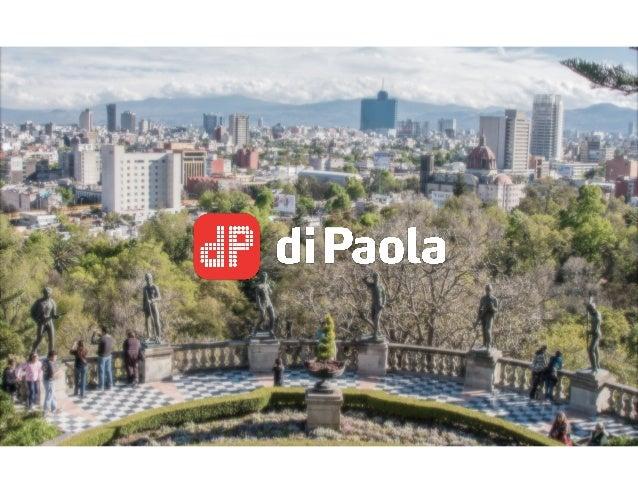 Desde 2007 di Paola comienza sus operaciones en México
