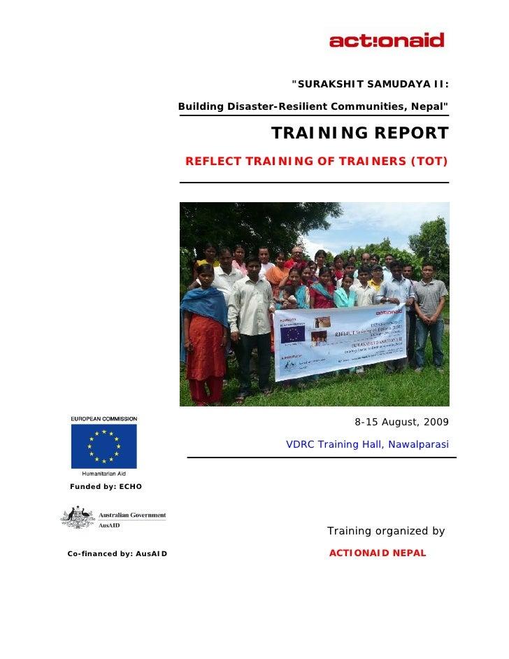 """SURAKSHIT SAMUDAYA II:                           Building Disaster-Resilient Communities, Nepal""                         ..."