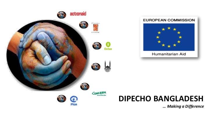 DIPECHO BANGLADESH         … Making a Difference