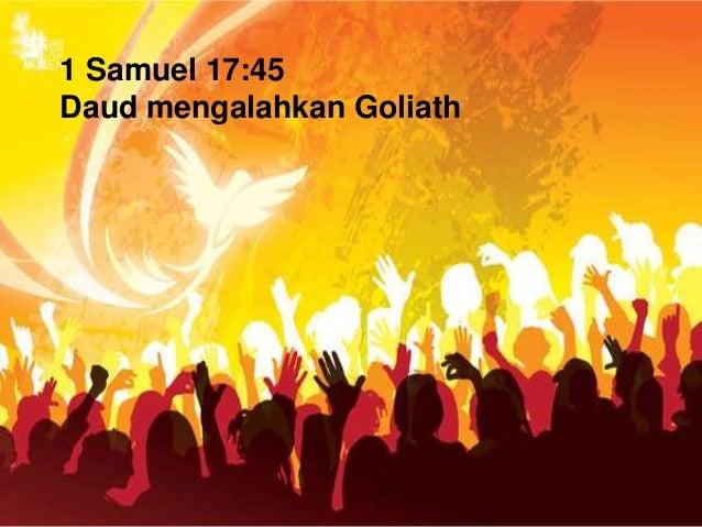 1 Samuel 17:45 Daud mengalahkan Goliath