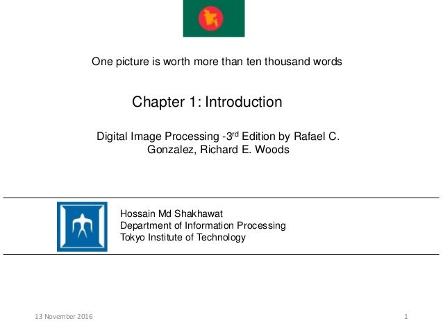 Chapter 1: Introduction 13 November 2016 1 Hossain Md Shakhawat Department of Information Processing Tokyo Institute of Te...