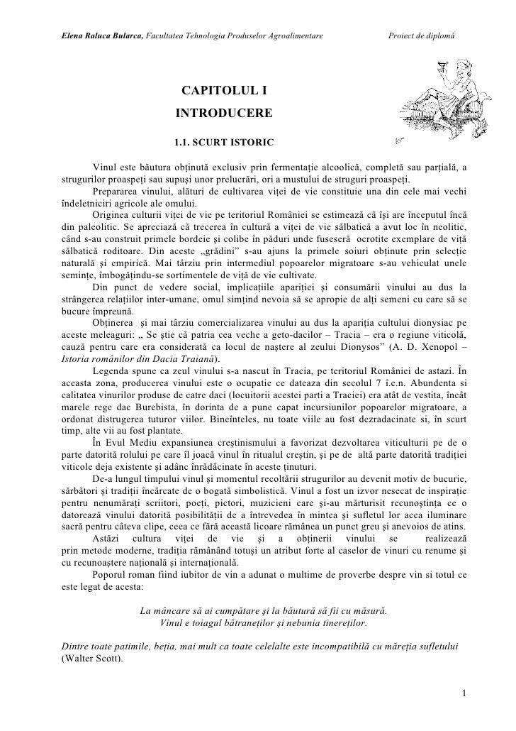 Elena Raluca Bularca, Facultatea Tehnologia Produselor Agroalimentare               Proiect de diplomă                    ...