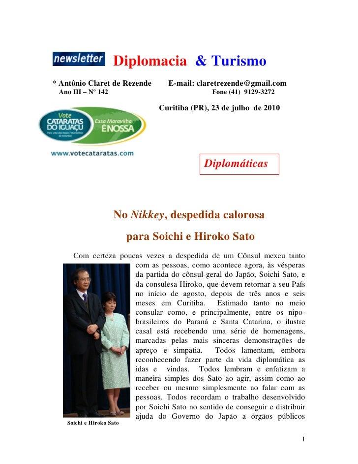 Diplomacia & Turismo * Antônio Claret de Rezende        E-mail: claretrezende@gmail.com  Ano III – Nº 142                 ...