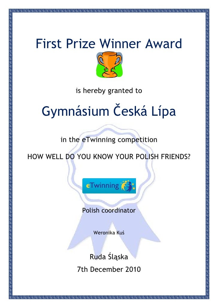 First Prize Winner Award            is hereby granted to   Gymnásium Česká Lípa        in the eTwinning competitionHOW WEL...