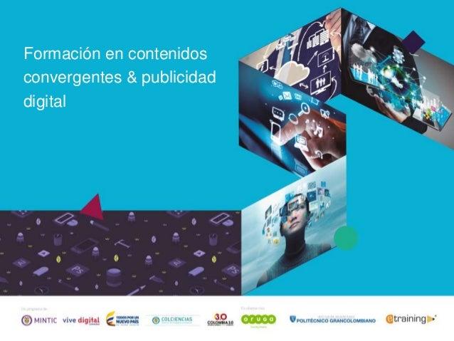 Formación en contenidos convergentes & publicidad digital