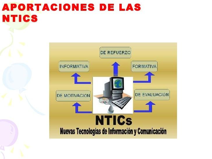 APORTACIONES DE LAS  NTICS