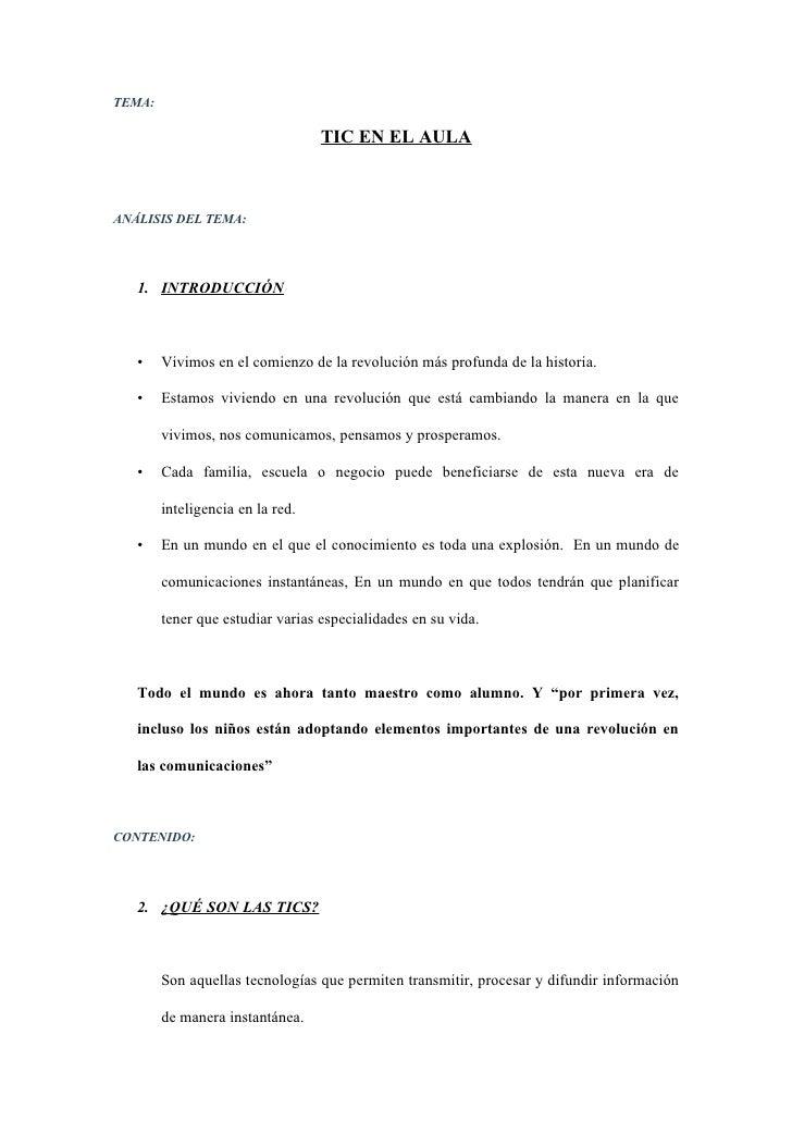 TEMA:                                    TIC EN EL AULA    ANÁLISIS DEL TEMA:        1. INTRODUCCIÓN       •    Vivimos en...