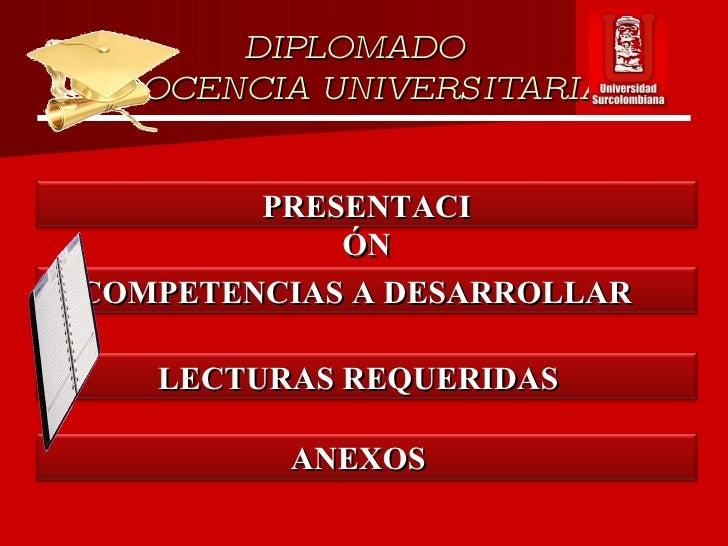 Diplomado Docencia Universitaria1 Modulo Alba Luz Slide 2