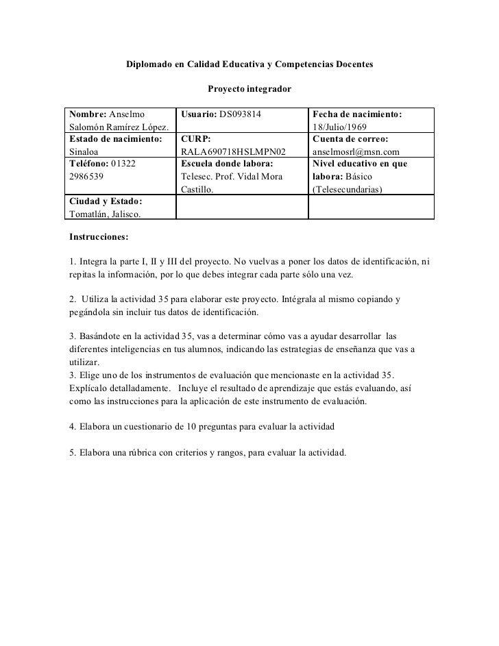 Diplomado en Calidad Educativa y Competencias Docentes                                    Proyecto integradorNombre: Ansel...